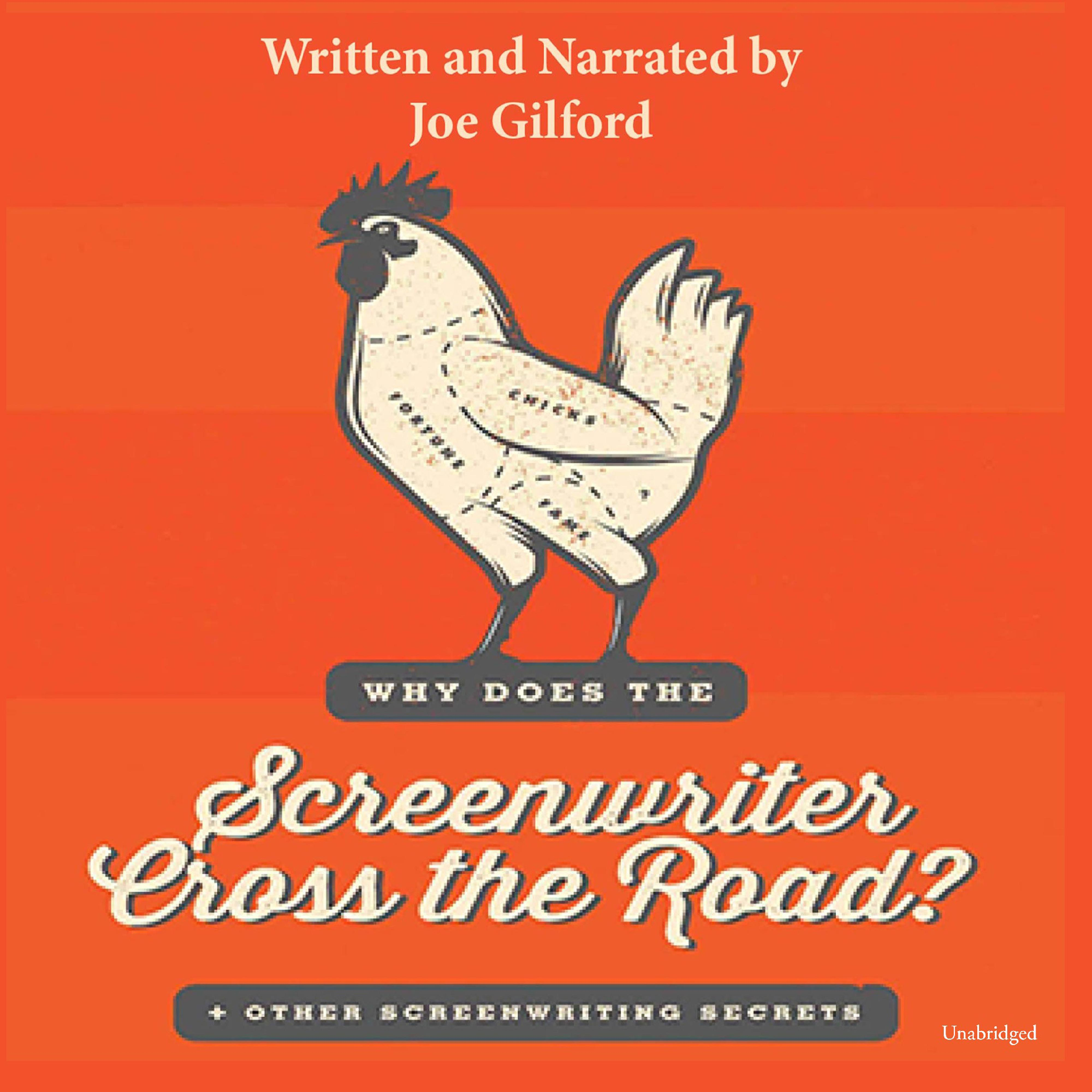 Printable Why Does the Screenwriter Cross the Road?: And Other Screenwriting Secrets Audiobook Cover Art