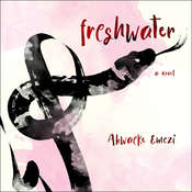 Freshwater Audiobook, by Akwaeke Emezi