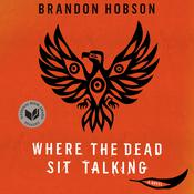 Where the Dead Sit Talking Audiobook, by Brandon Hobson