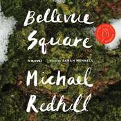 Bellevue Square Audiobook, by Michael Redhill