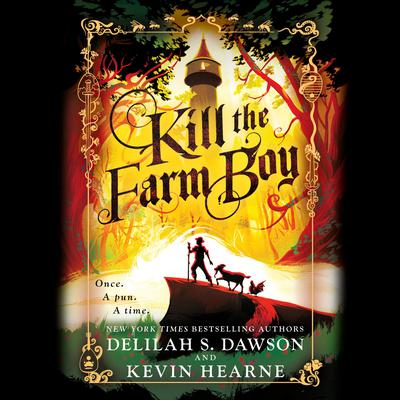 Kill the Farm Boy: The Tales of Pell Audiobook, by Kevin Hearne