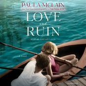 Love and Ruin: A Novel Audiobook, by Paula McLain