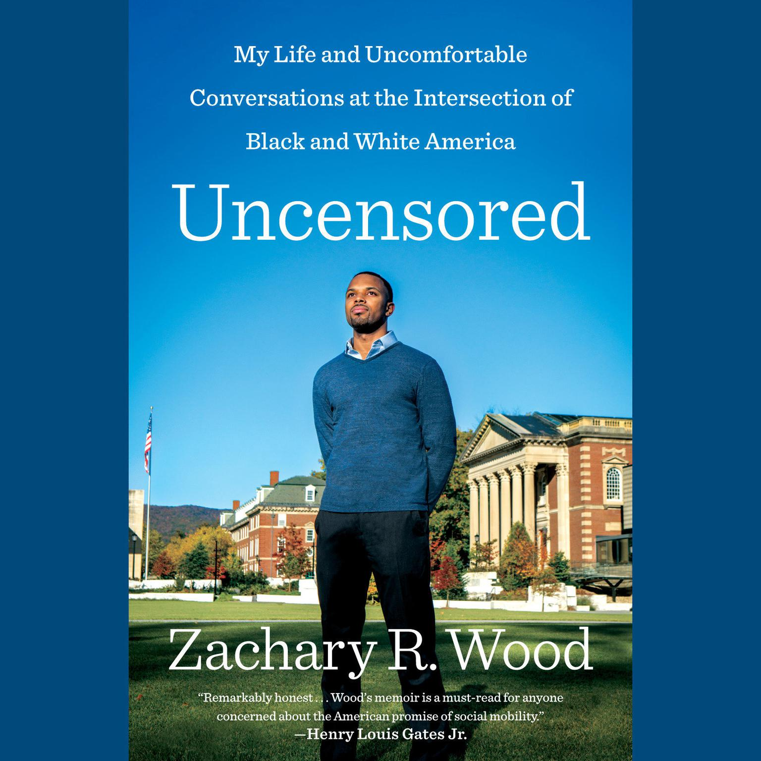 Printable Uncensored: My Life and Uncomfortable Conversations at the Intersection of Black and White America Audiobook Cover Art