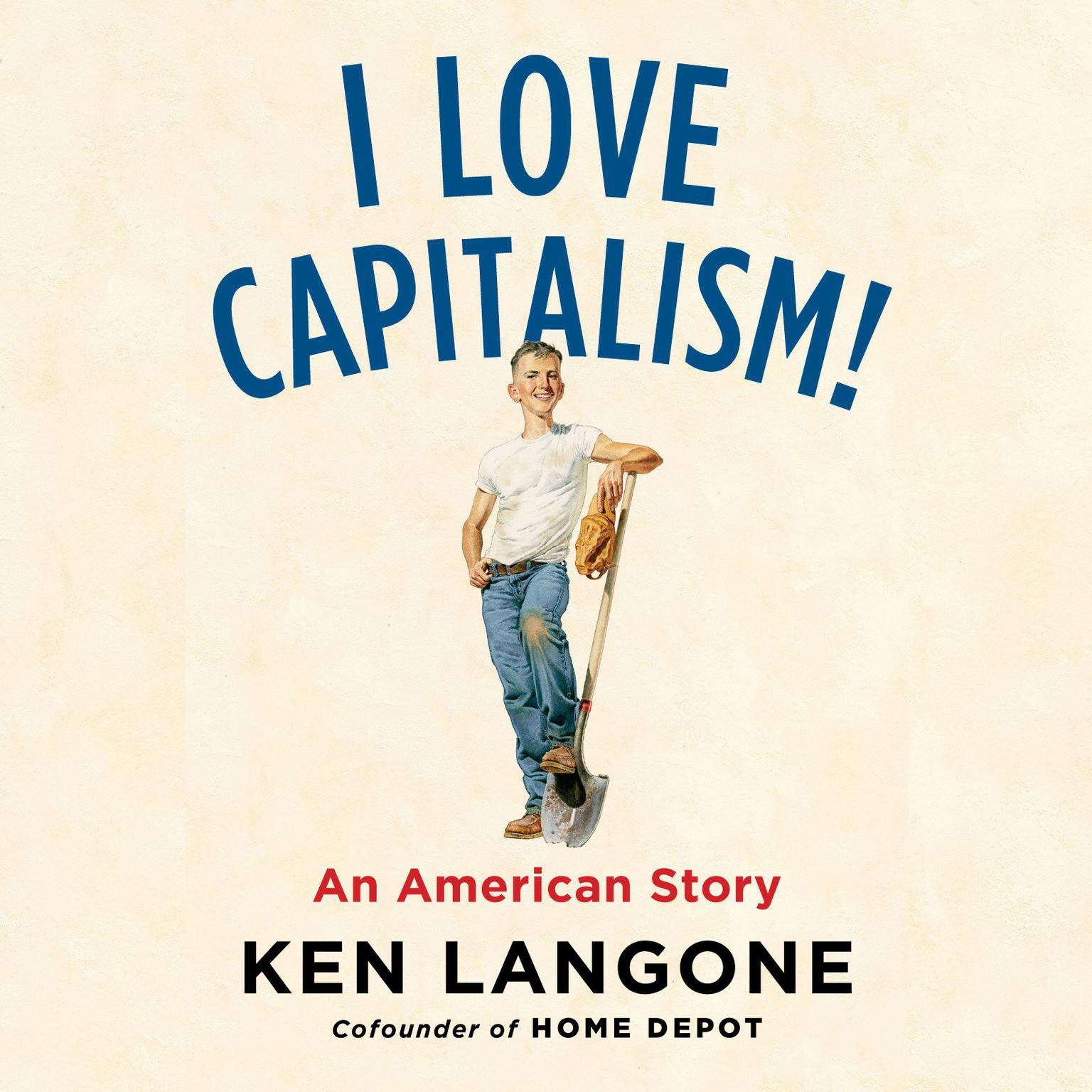 Printable I Love Capitalism!: An American Story Audiobook Cover Art