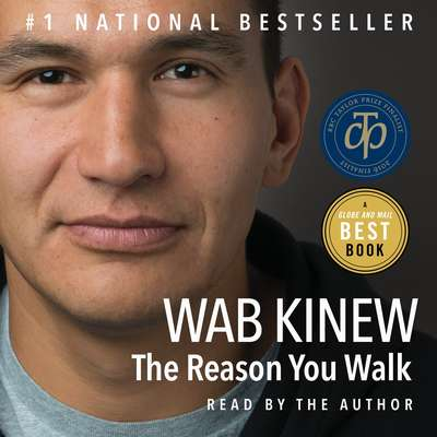 The Reason You Walk Audiobook, by Wab Kinew