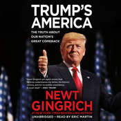 Trump's America: The Truth about Our Nations Great Comeback Audiobook, by Newt Gingrich