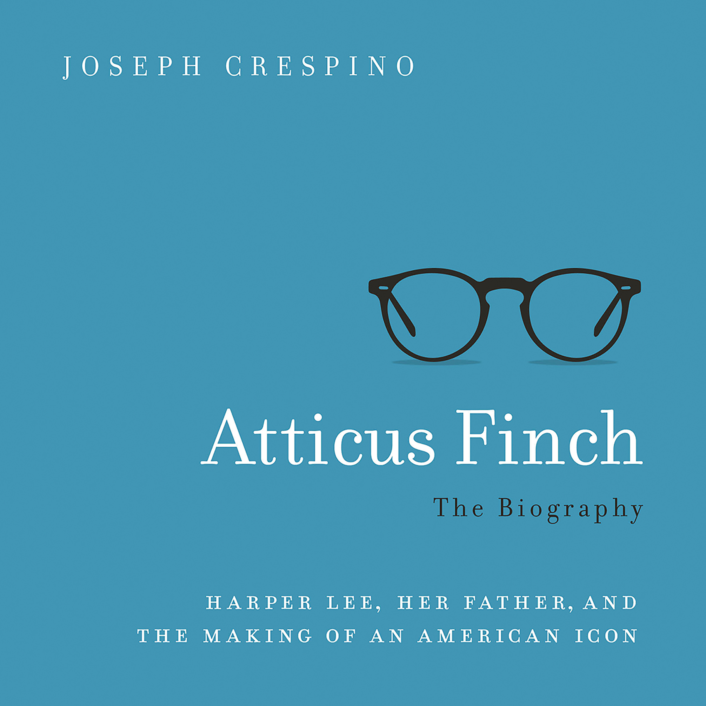 Printable Atticus Finch: The Biography Audiobook Cover Art
