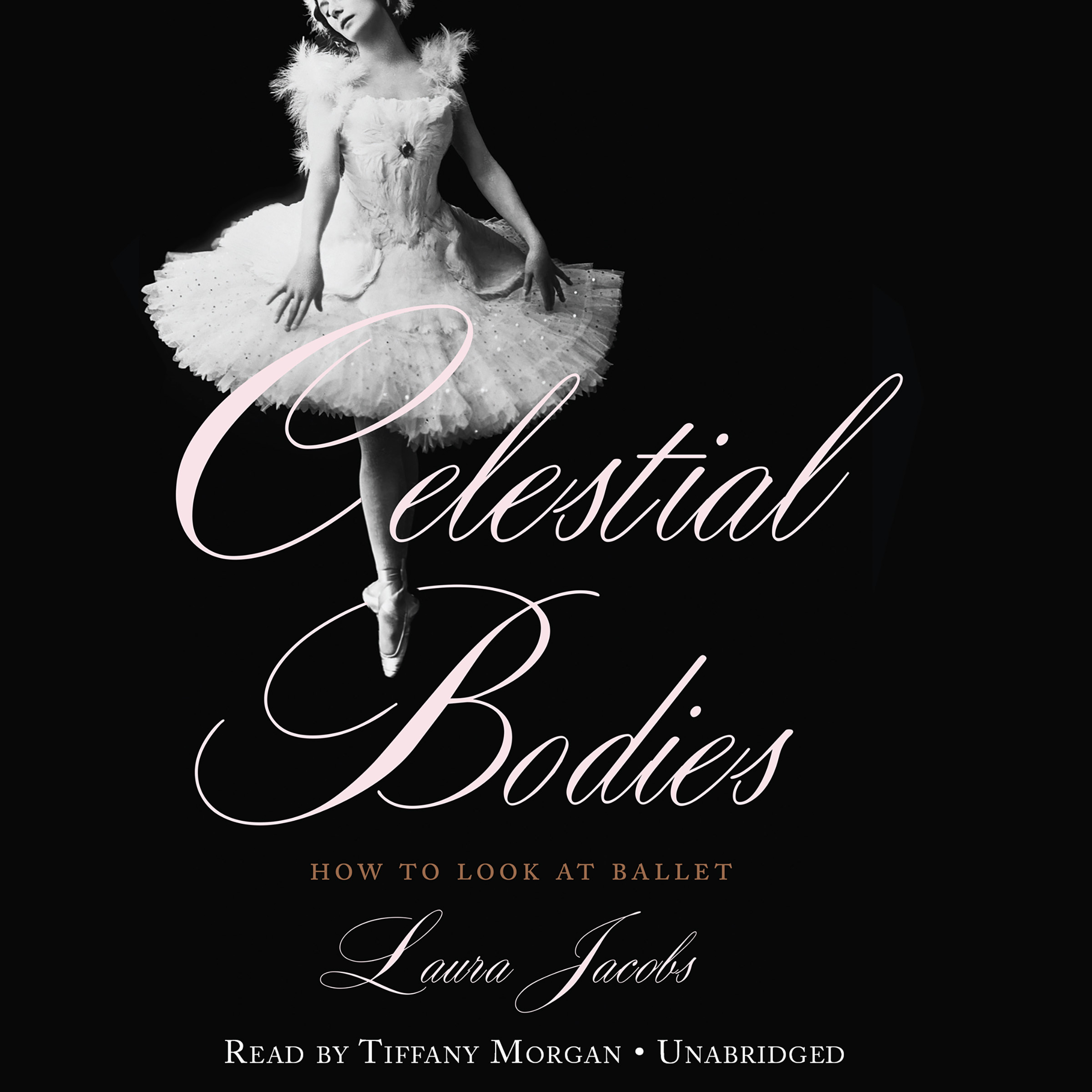 Printable Celestial Bodies: How to Look at Ballet Audiobook Cover Art