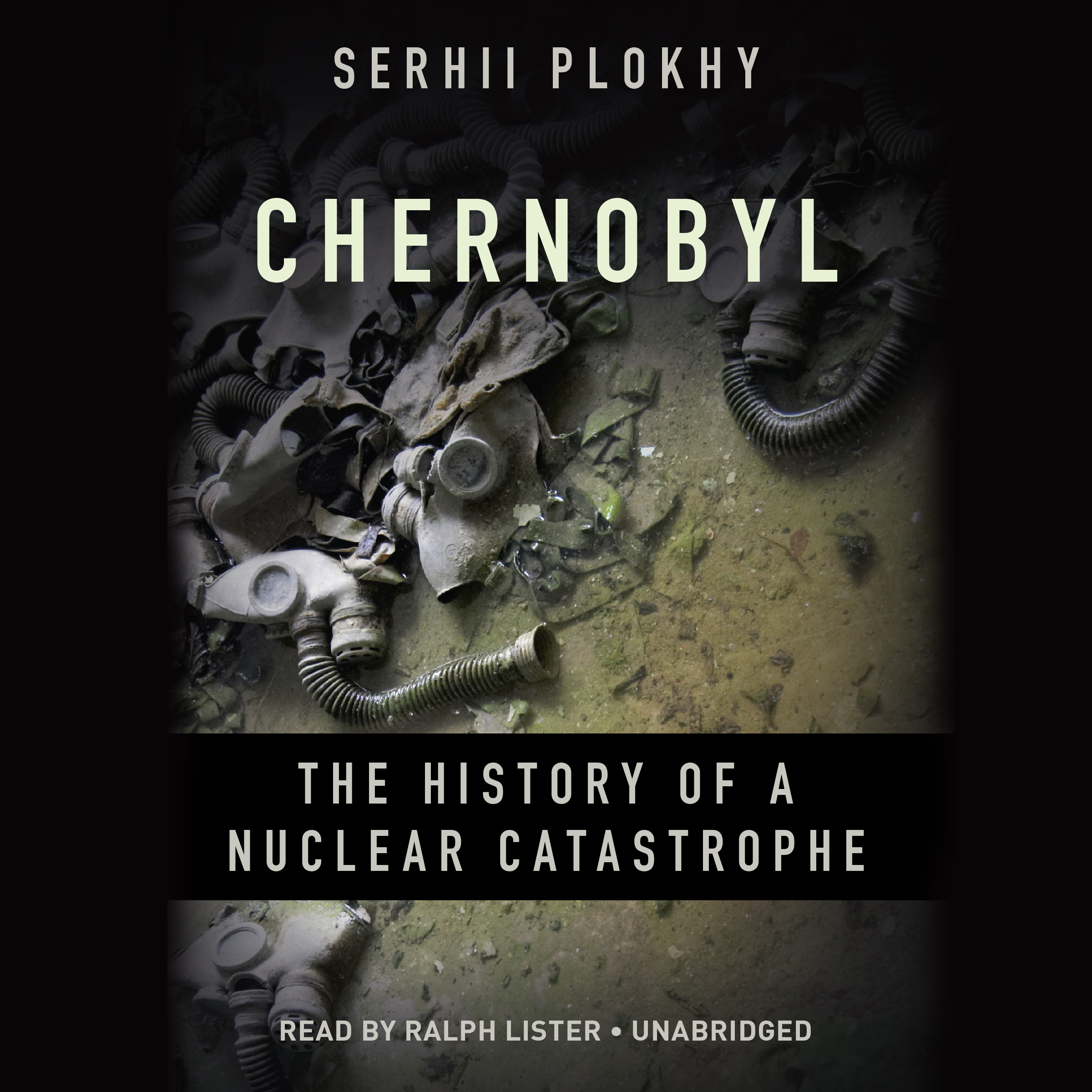 Printable Chernobyl: The History of a Nuclear Catastrophe Audiobook Cover Art
