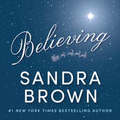 Believing Audiobook, by Sandra Brown