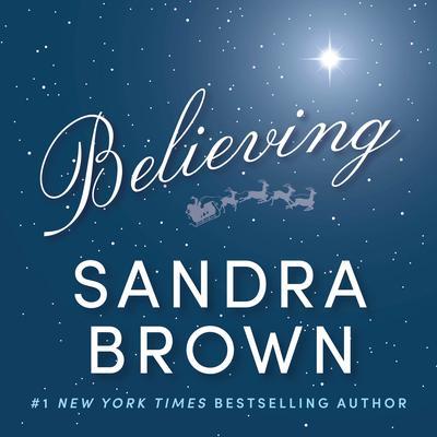 Believing Audiobook, by Sandra Brown