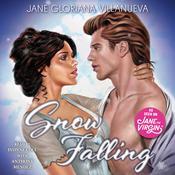 Snow Falling: A Romance Novel Audiobook, by Jane Gloriana Villanueva