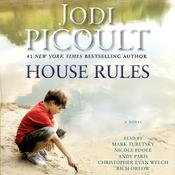 House Rules: A Novel Audiobook, by Jodi Picoult
