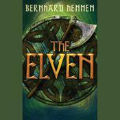 The Elven Audiobook, by Bernhard Hennen, James A. Sullivan