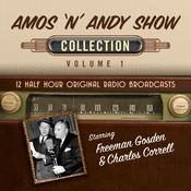The Amos n Andy Show, Collection 1 Audiobook, by Hollywood 360