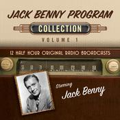 The Jack Benny Program, Collection 1 Audiobook, by Black Eye Entertainment