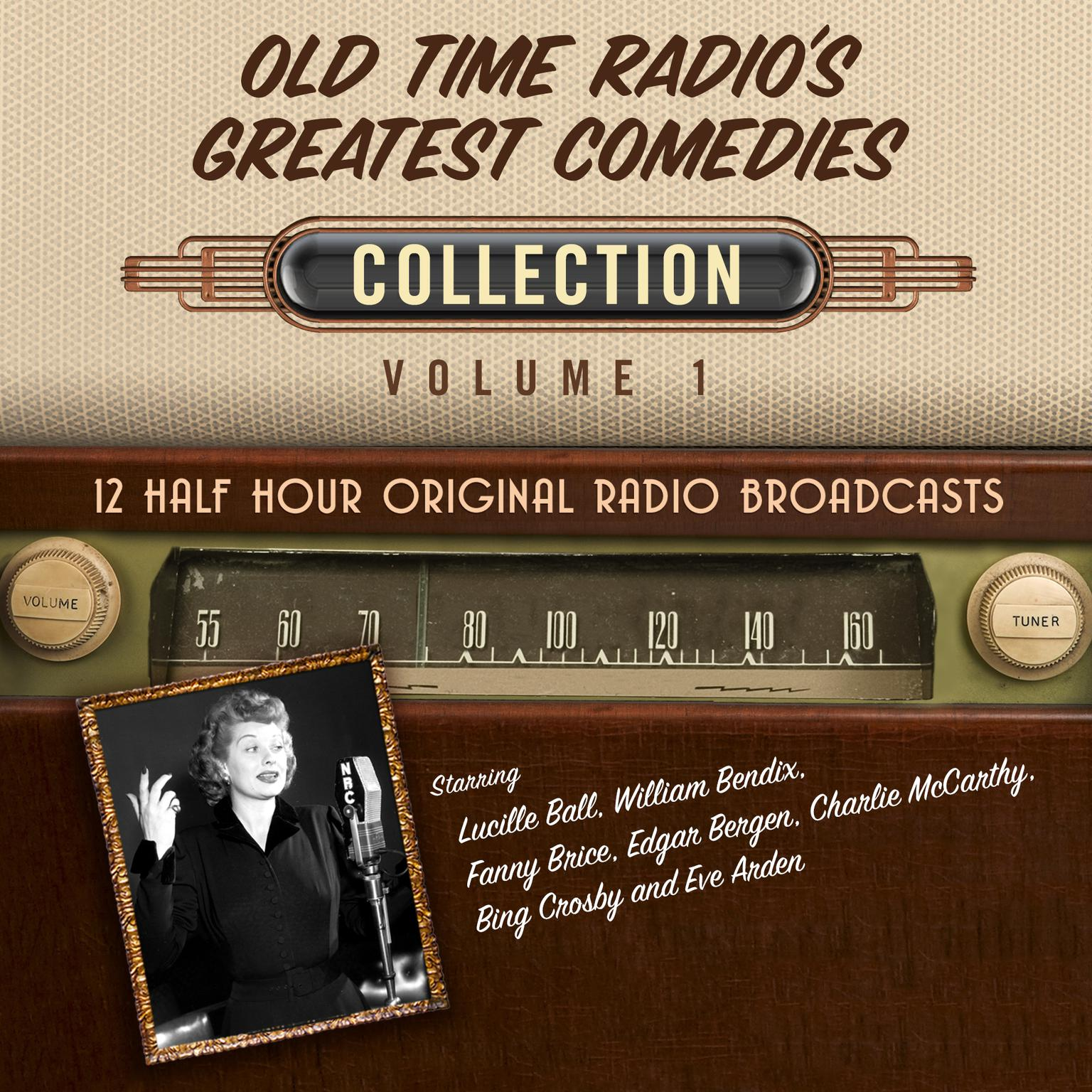 Printable Old Time Radio's Greatest Comedies, Collection 1 Audiobook Cover Art