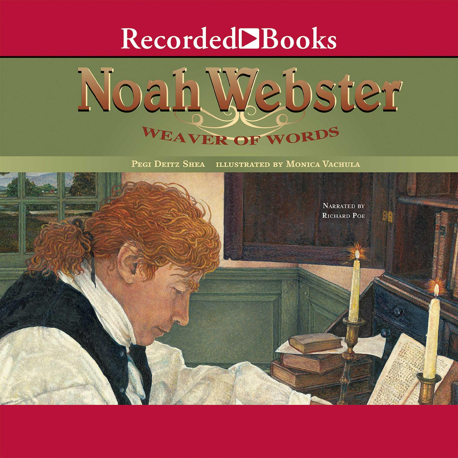 Printable Noah Webster: Weaver of Words Audiobook Cover Art