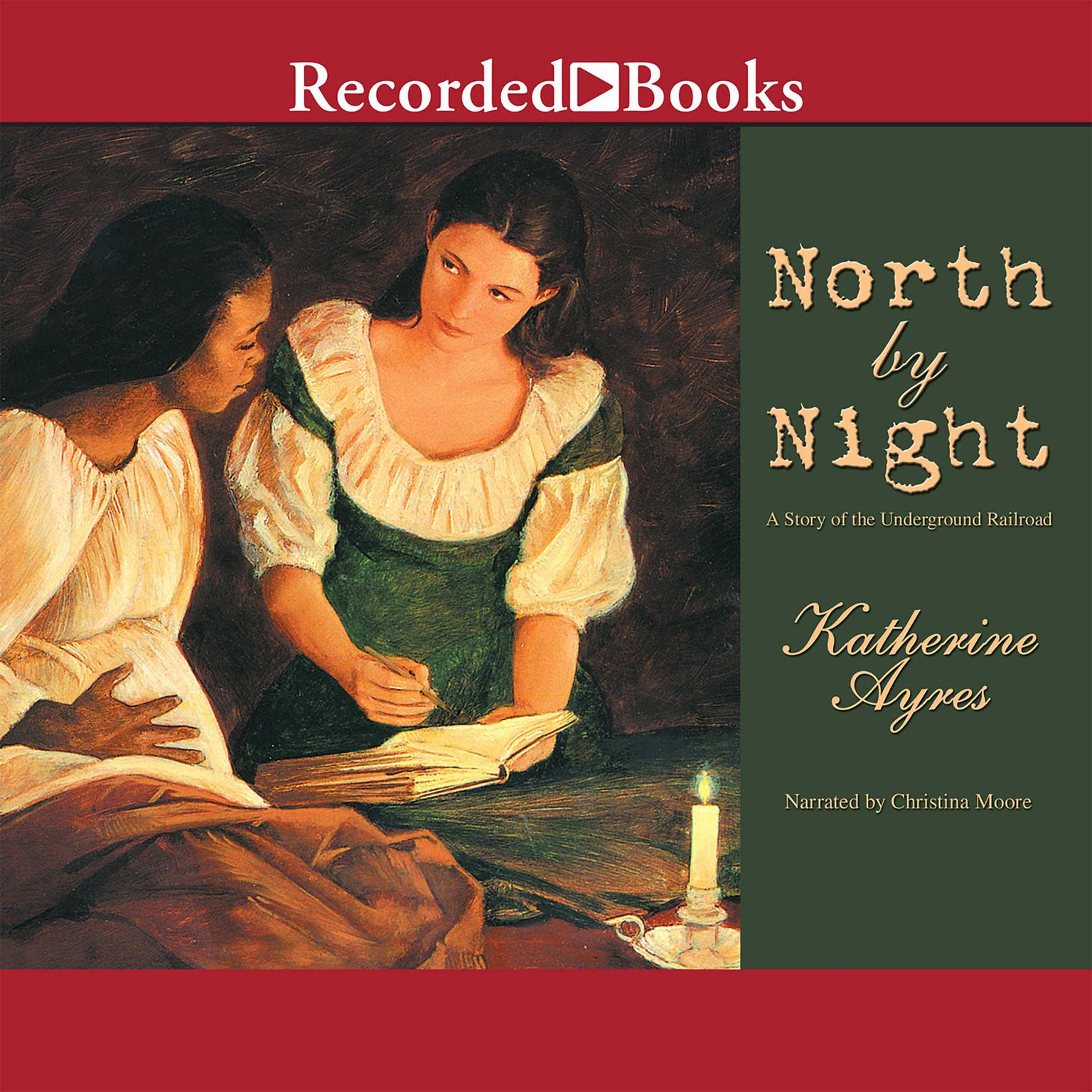 Printable North by Night: A Story of the Underground Railroad Audiobook Cover Art
