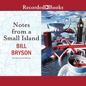 Notes From a Small Island Audiobook, by Bill Bryson|