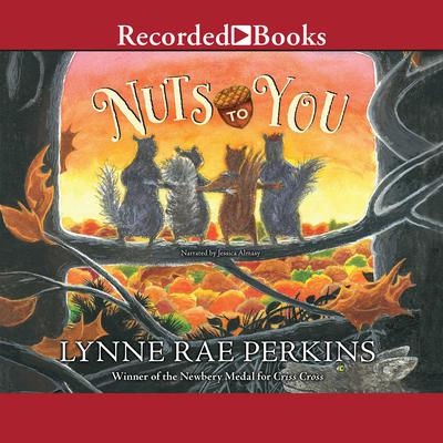 Nuts to You Audiobook, by Lynne Rae Perkins
