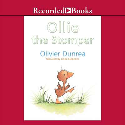 Ollie the Stomper Audiobook, by Olivier Dunrea