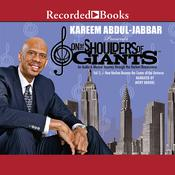 On the Shoulders of Giants, Vol 1: How Harlem Became the Center of the Universe Audiobook, by Kareem Abdul-Jabbar