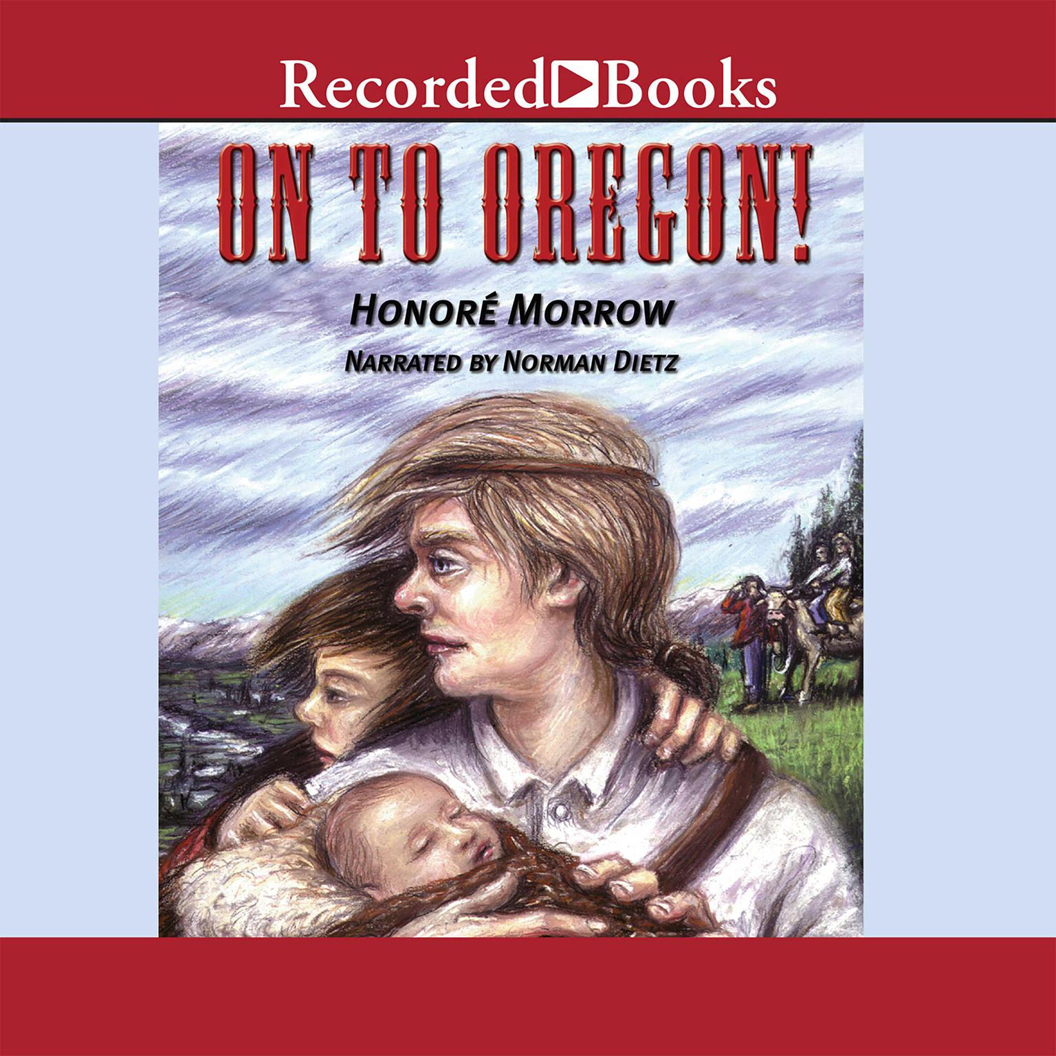 Printable On to Oregon! Audiobook Cover Art