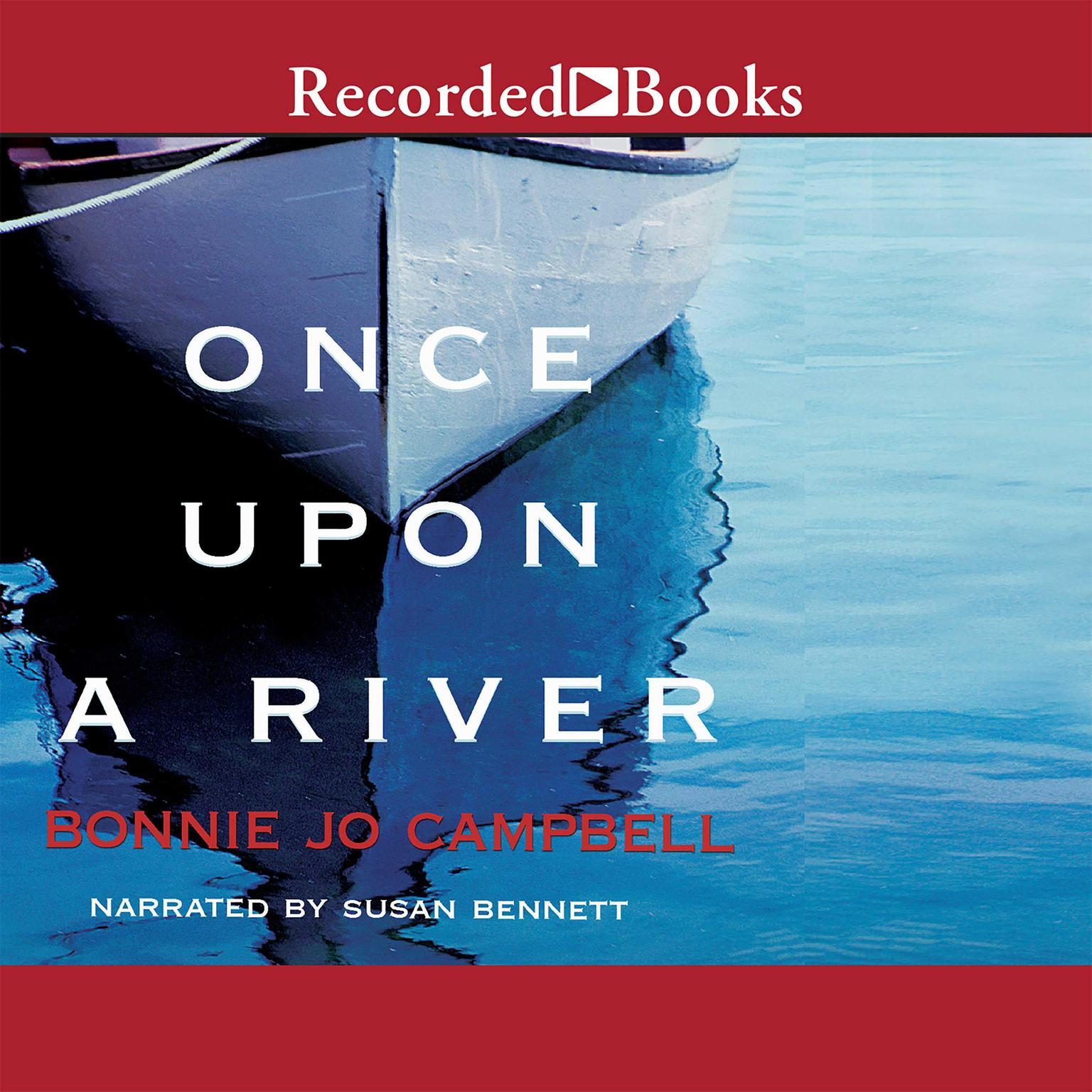 Printable Once Upon a River: A Novel Audiobook Cover Art