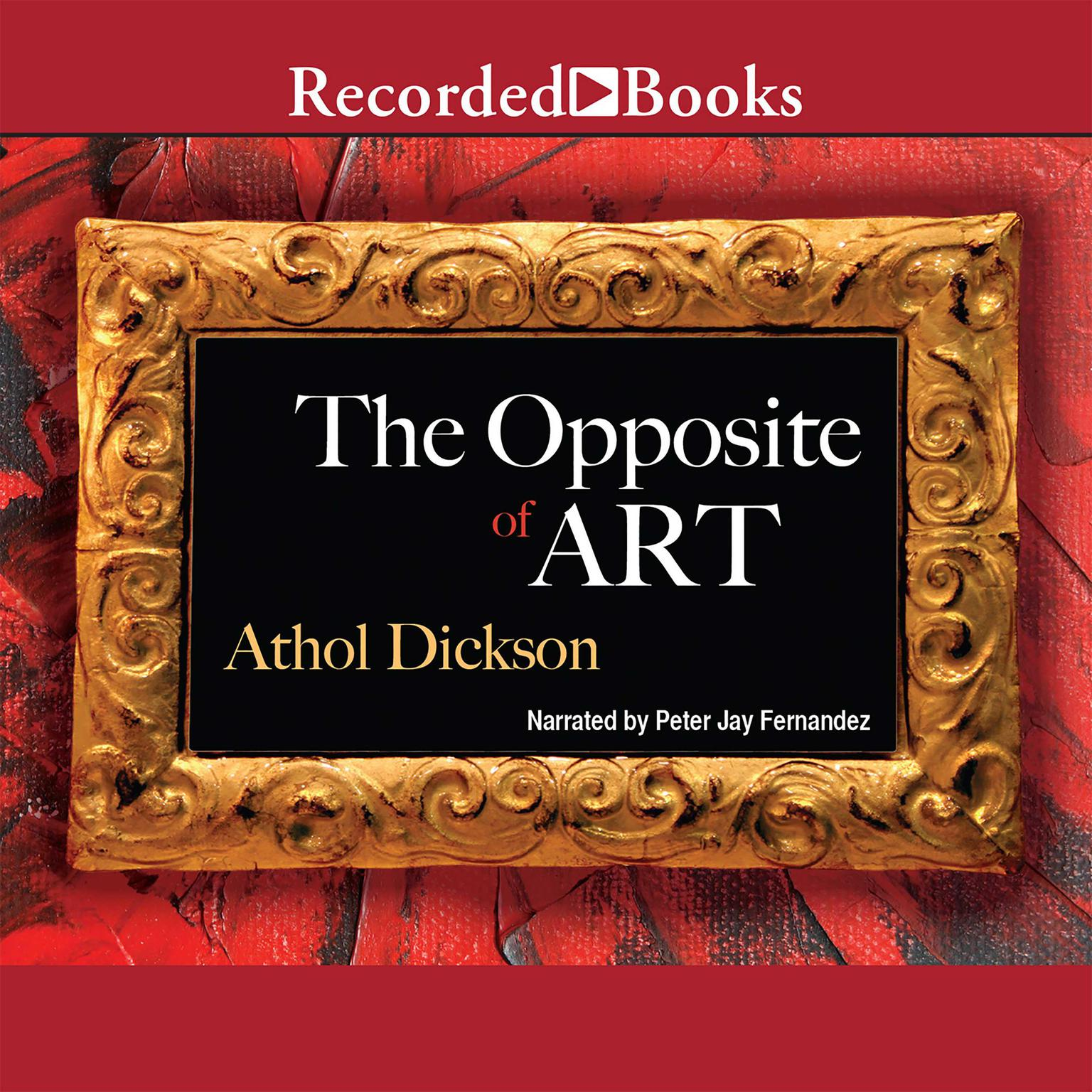 Printable The Opposite of Art: A Novel Audiobook Cover Art