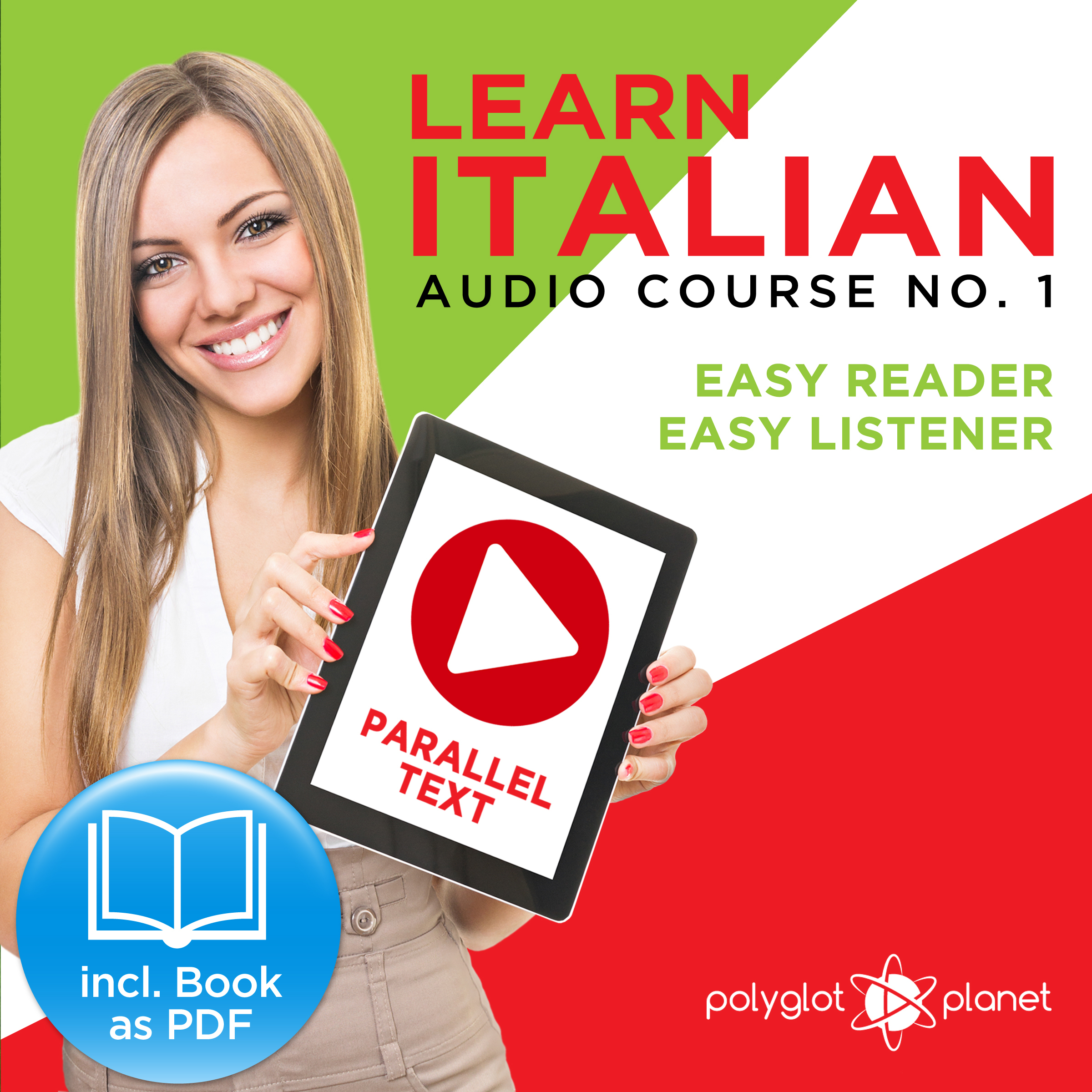 Printable Learn Italian - Easy Reader - Easy Listener Parallel Text Audio-Course No. 1 - The Italian Easy Reader - Easy Audio Learning Course Audiobook Cover Art