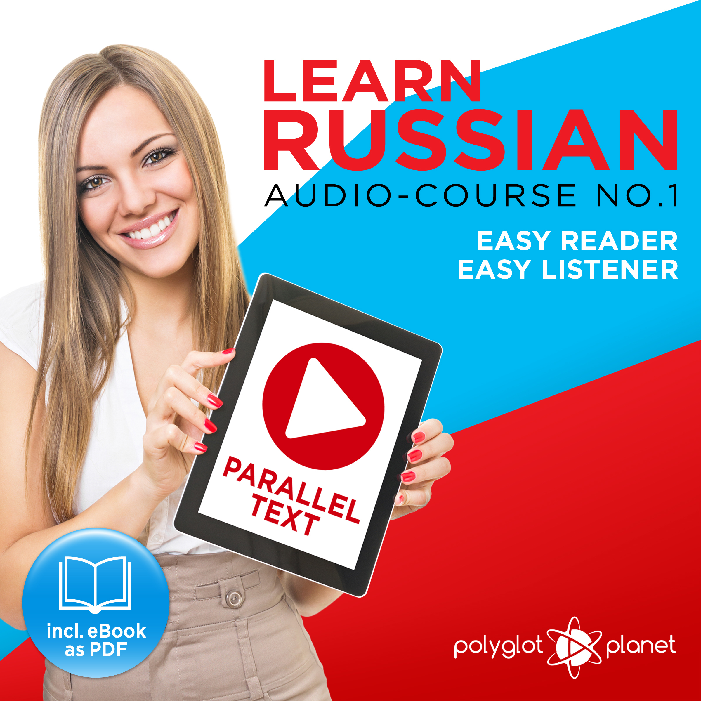 Printable Learn Russian - Easy Reader - Easy Listener - Parallel Text Audio Course No. 1 - The Russian Easy Reader - Easy Audio Learning Course Audiobook Cover Art