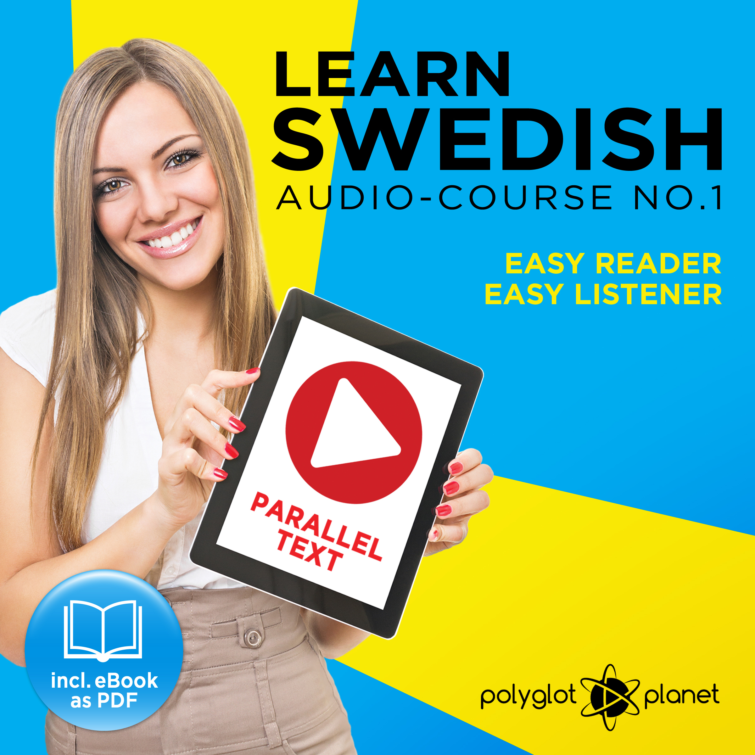 Printable Learn Swedish Easy Reader - Easy Listener - Parallel Text - Swedish Audio Course No. 1 - The Swedish Easy Reader - Easy Audio Learning Course Audiobook Cover Art