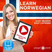 Norwegian Easy Reader - Easy Listener - Parallel Text Norwegian Audio Course No. 1 - The Norwegian Easy Reader - Easy Audio Learning Course Audiobook, by Polyglot Planet