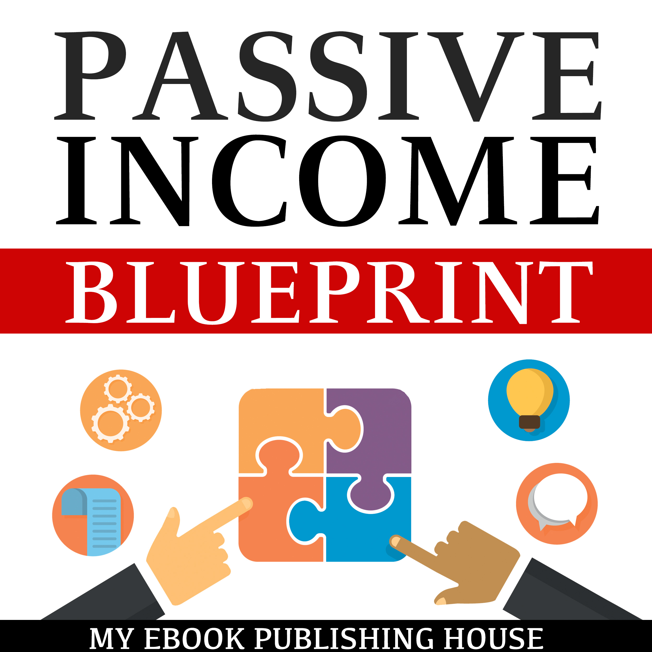 Printable Passive Income Blueprint: Smart Ideas To Create Financial Independence and Become an Online Millionaire Audiobook Cover Art