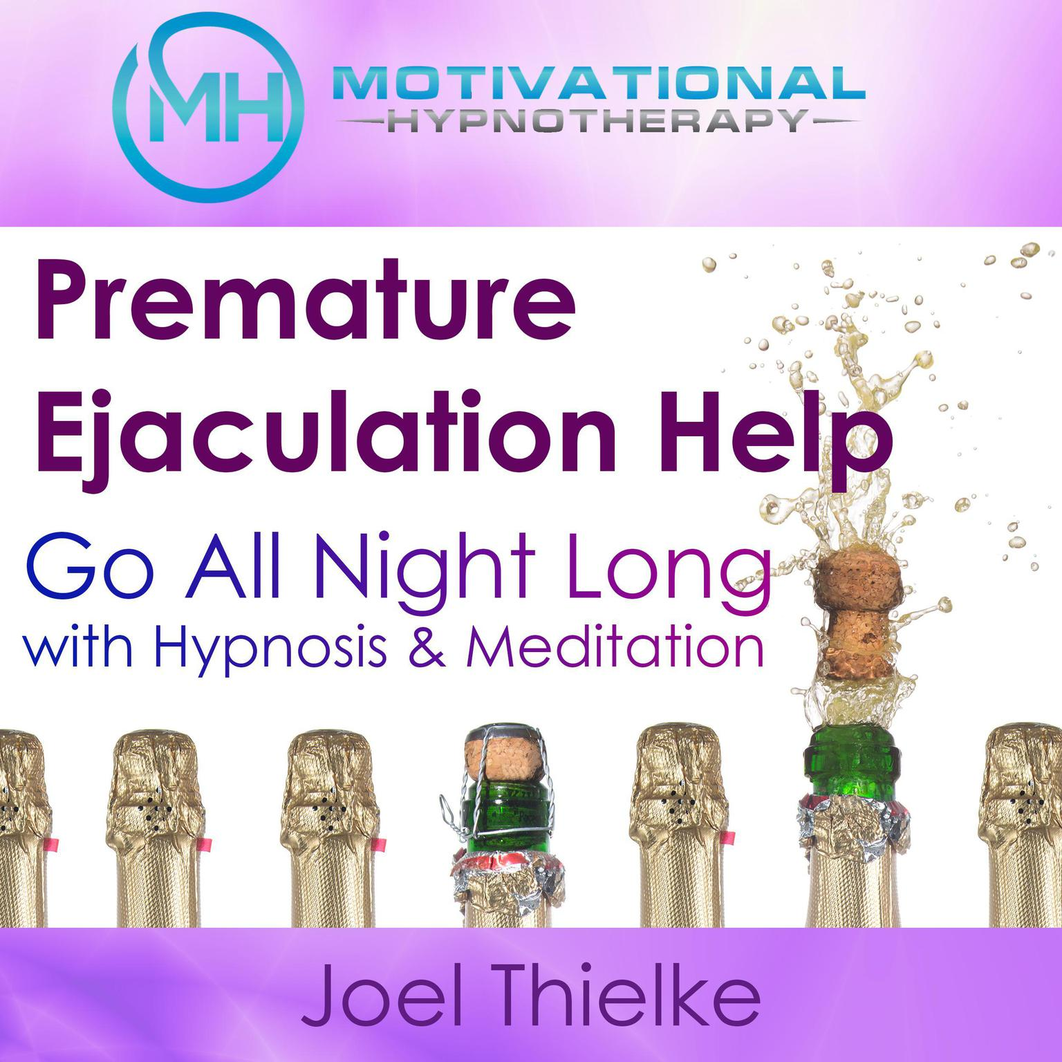 Printable Premature Ejaculation Help: Go All Night Long with Hypnosis & Meditation Audiobook Cover Art