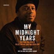 My Midnight Years: Surviving Jon Burge's Police Torture Ring and Death Row Audiobook, by Ronald Kitchen