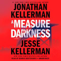 A Measure of Darkness: A Novel Audiobook, by Jesse Kellerman, Jonathan Kellerman