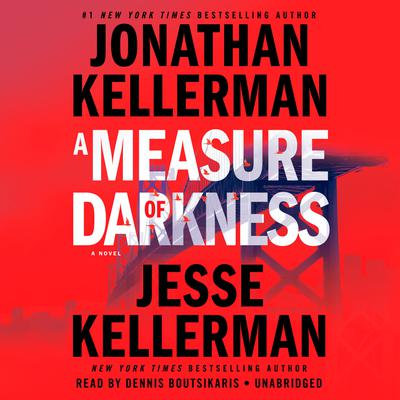 A Measure of Darkness: A Novel Audiobook, by Jonathan Kellerman