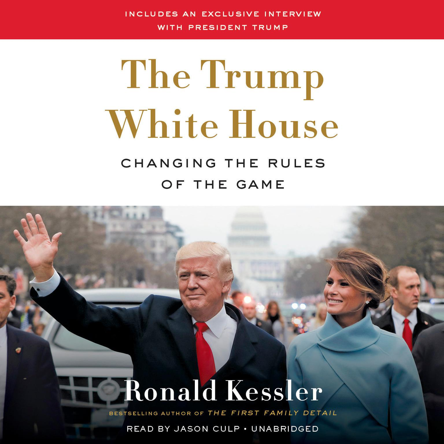 Printable The Trump White House: Changing the Rules of the Game Audiobook Cover Art
