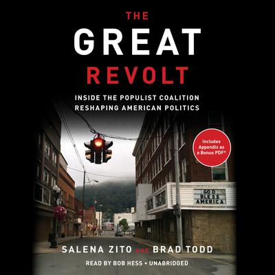 The Great Revolt: Inside the Populist Coalition Reshaping American Politics Audiobook, by Salena Zito