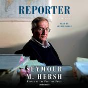 Reporter: A Memoir Audiobook, by Seymour M. Hersh