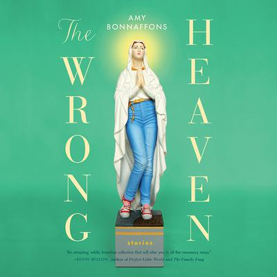 The Wrong Heaven Audiobook, by Amy Bonnafons