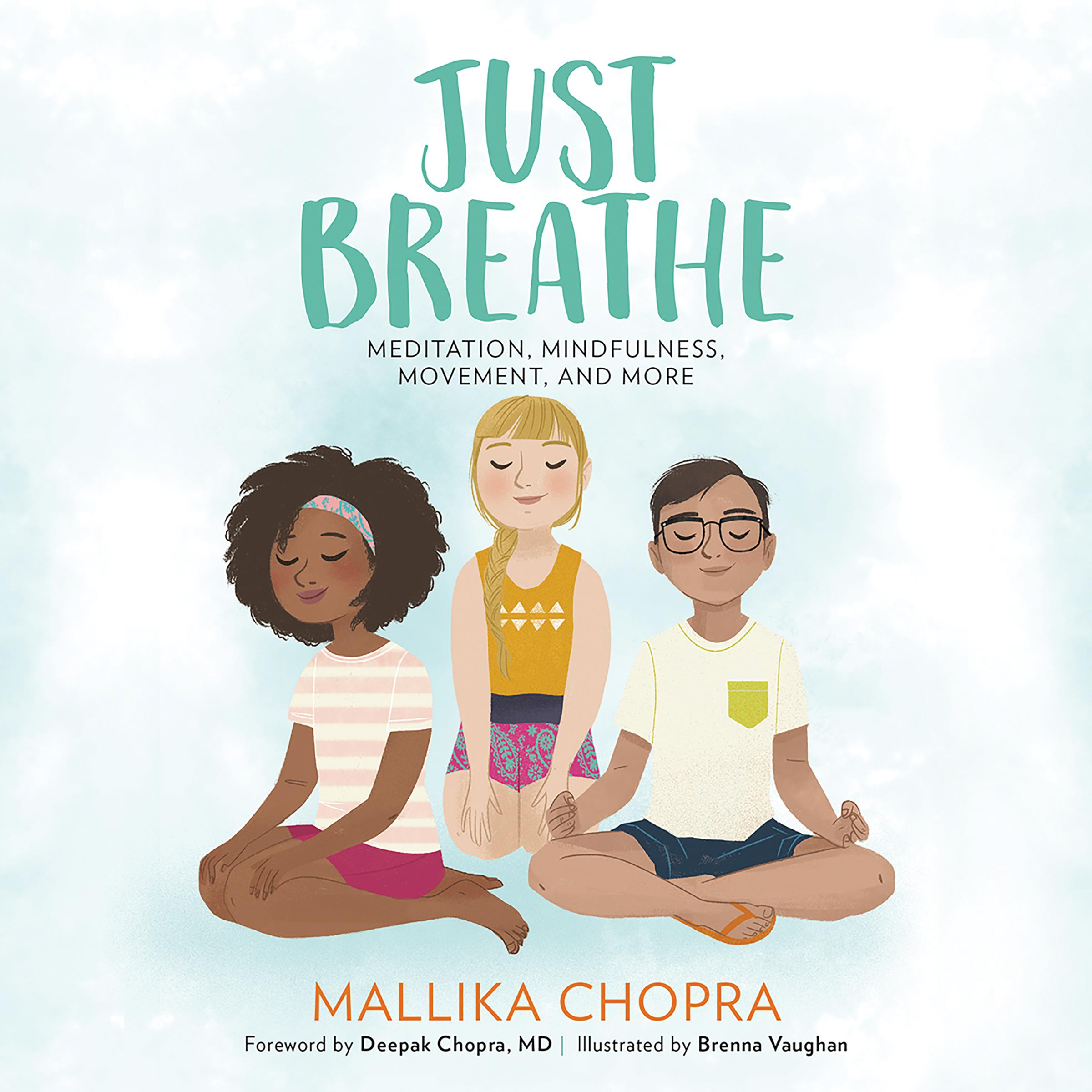 Printable Just Breathe: Meditation, Mindfulness, Movement, and More Audiobook Cover Art
