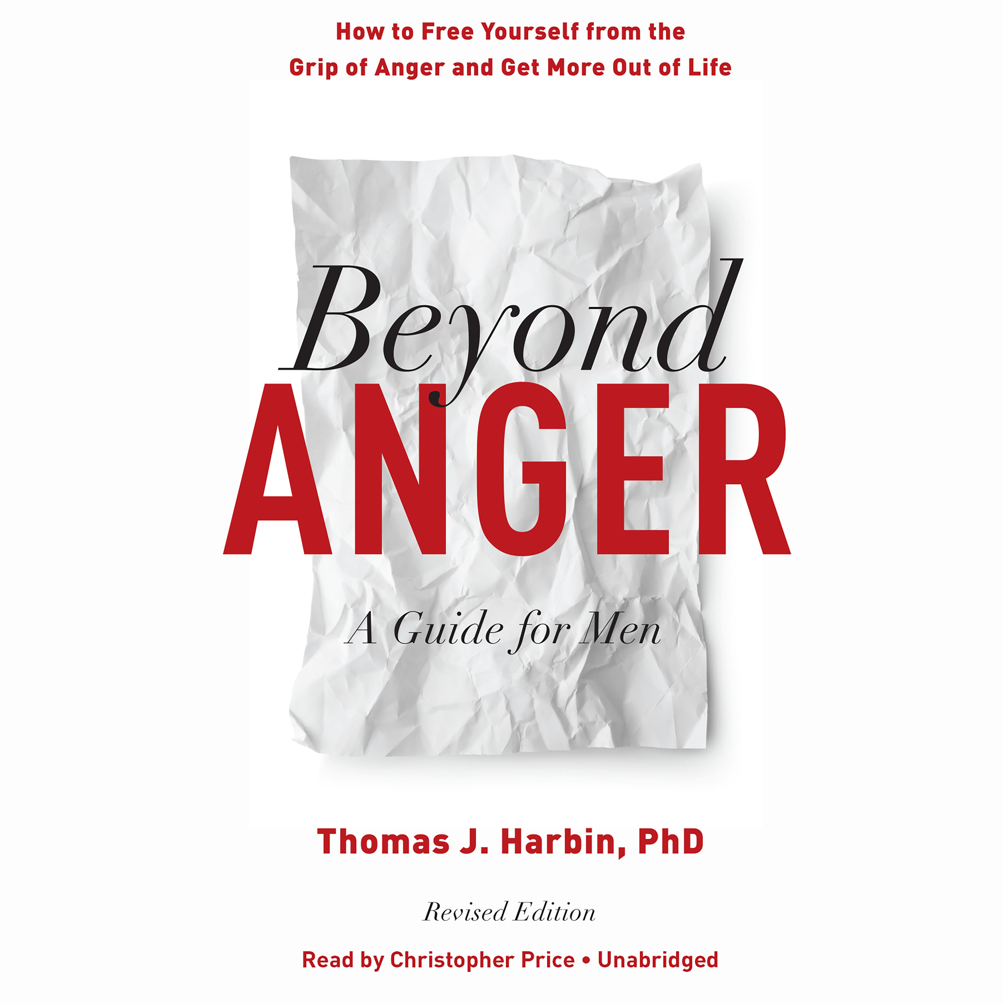 beyond anger revised edition audiobook listen instantly rh audiobookstore com Anger and Controlling Men How Men Express Anger