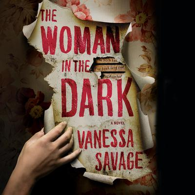 The Woman in the Dark Audiobook, by Vanessa Savage
