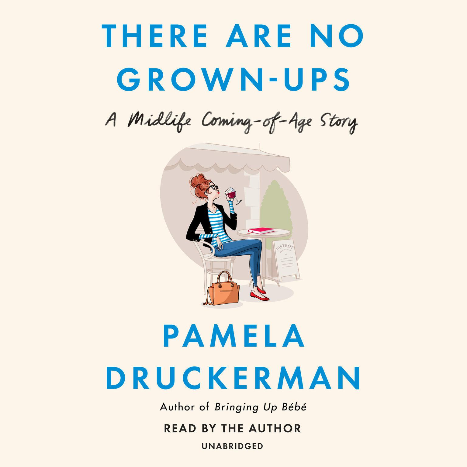 Printable There Are No Grown-ups: And Other Things It Took Me 40 Years to Learn Audiobook Cover Art