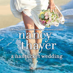 A Nantucket Wedding: A Novel Audiobook, by Nancy Thayer