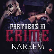 Partnerz in Crime Audiobook, by Kareem