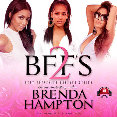 BFF'S 2 Audiobook, by Brenda Hampton